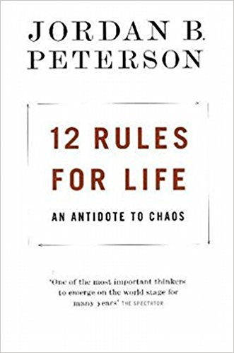 Review of Jordan Peterson, 12 rules for Life: An antidote to chaos